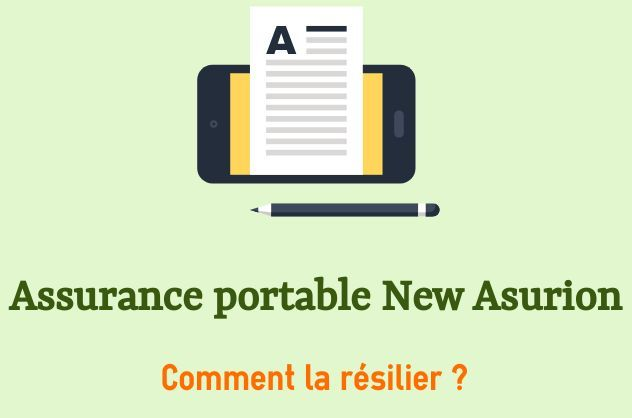 cloturer l'assurance telephone portable new asurion