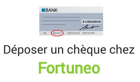 depot cheque fortuneo